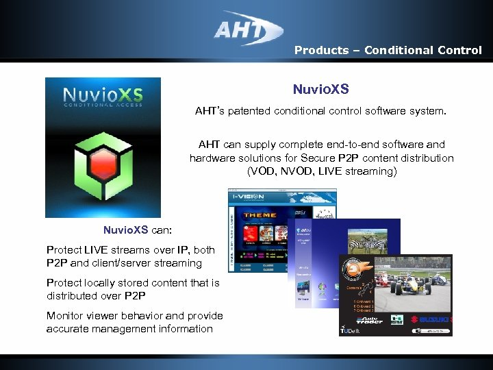 Products – Conditional Control Nuvio. XS AHT's patented conditional control software system. AHT can