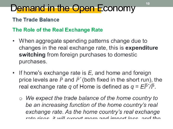 Demand in the Open Economy The Trade Balance 10