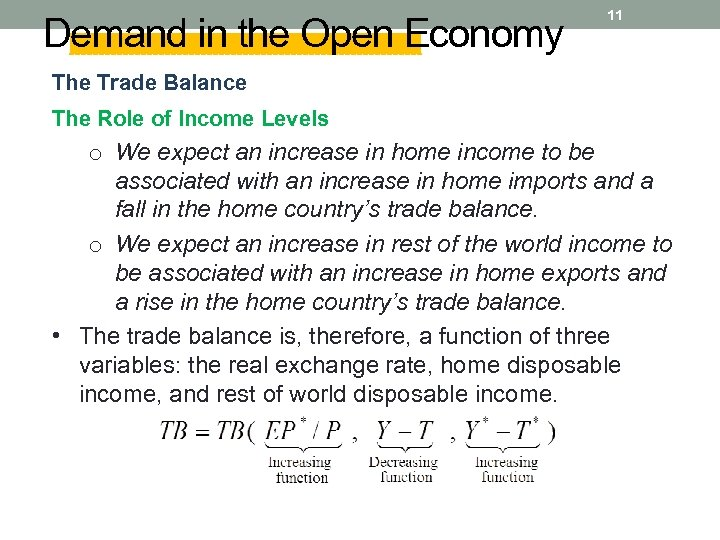 Demand in the Open Economy 11 The Trade Balance The Role of Income Levels