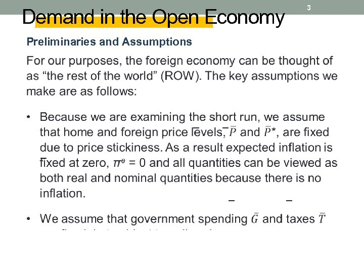 3 Demand in the Open Economy Preliminaries and Assumptions − − −