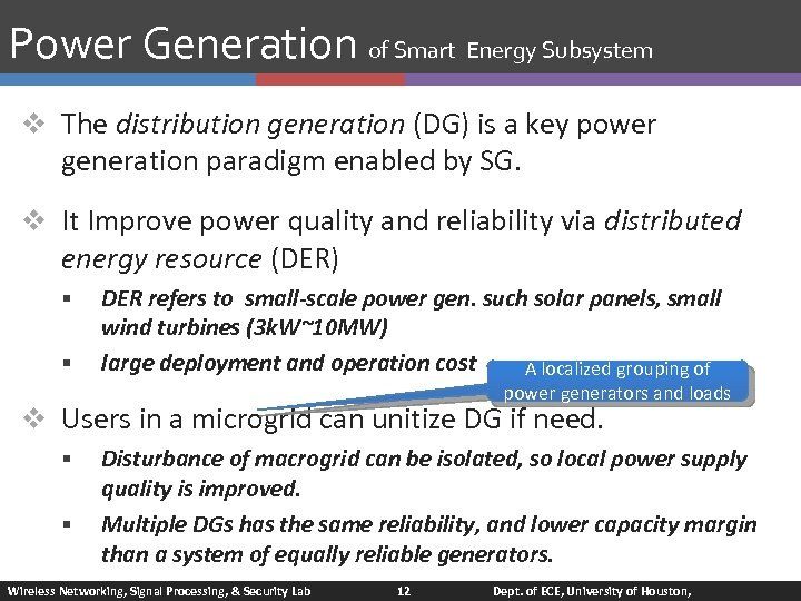 Power Generation of Smart Energy Subsystem v The distribution generation (DG) is a key