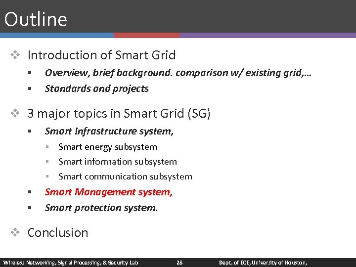 Outline v Introduction of Smart Grid § § Overview, brief background. comparison w/ existing