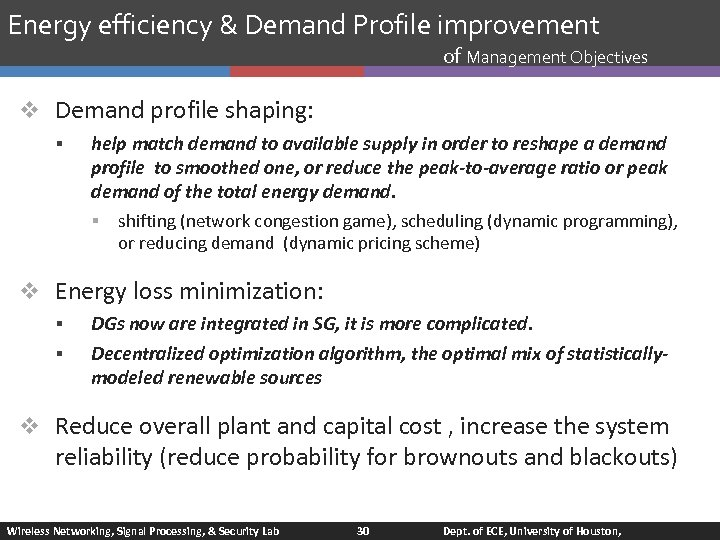 Energy efficiency & Demand Profile improvement of Management Objectives v Demand profile shaping: §