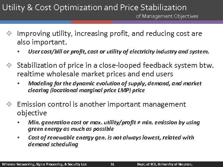 Utility & Cost Optimization and Price Stabilization of Management Objectives v Improving utility, increasing