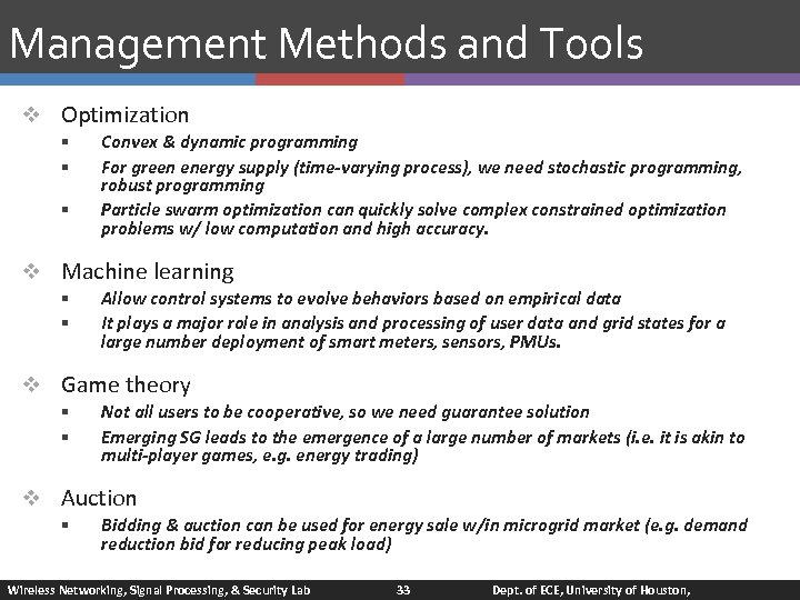 Management Methods and Tools v Optimization § § § Convex & dynamic programming For
