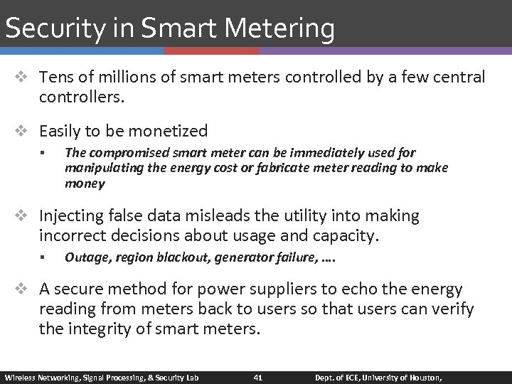 Security in Smart Metering v Tens of millions of smart meters controlled by a