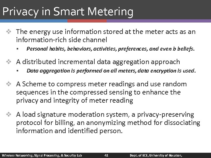 Privacy in Smart Metering v The energy use information stored at the meter acts