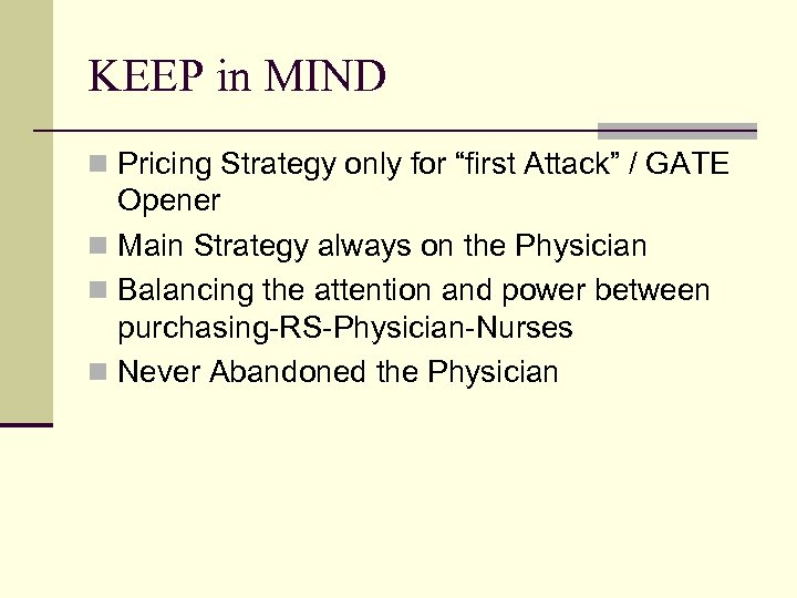 """KEEP in MIND n Pricing Strategy only for """"first Attack"""" / GATE Opener n"""