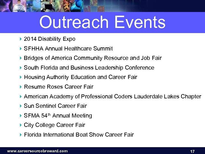 Outreach Events 4 2014 Disability Expo 4 SFHHA Annual Healthcare Summit 4 Bridges of