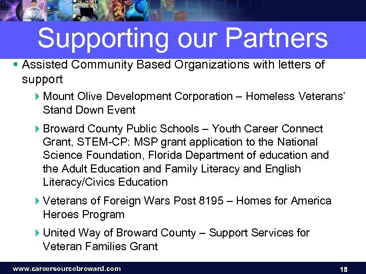 Supporting our Partners § Assisted Community Based Organizations with letters of support 4 Mount