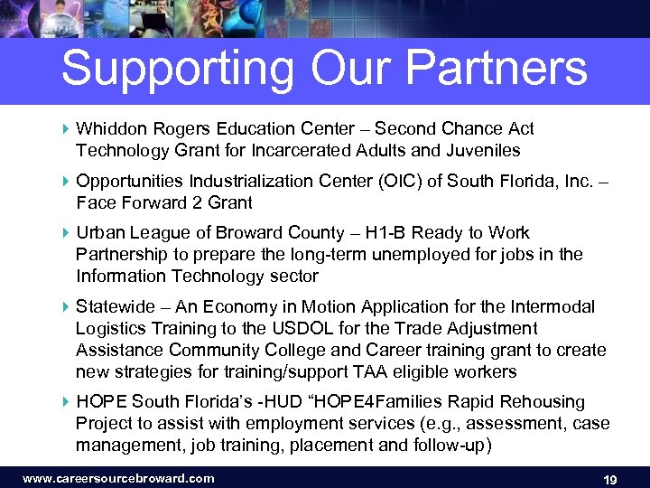 Supporting Our Partners 4 Whiddon Rogers Education Center – Second Chance Act Technology Grant