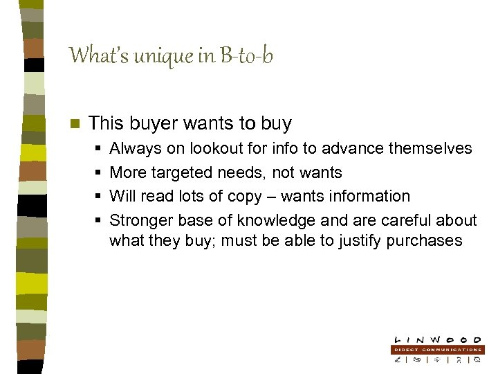 What's unique in B-to-b n This buyer wants to buy § § Always on