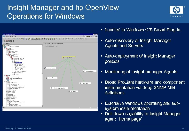 Insight Manager and hp Open. View Operations for Windows • bundled in Windows O/S