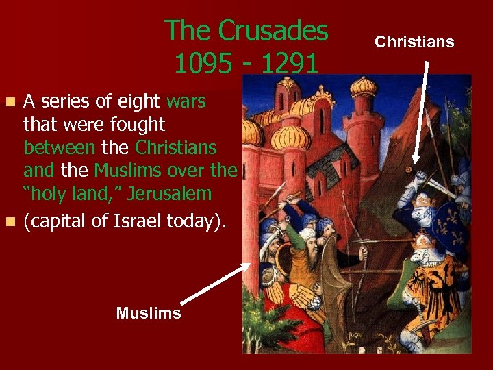 an overview of other major crusades after the infamous christian crusades of 1095 An overview of the 2nd through 9th crusades saladin retakes jerusalem after nearly 90 years as a crusader kingdom in 1179 the sacking of constantinople and the possible children's crusade the reconquista in what will eventually be spain.