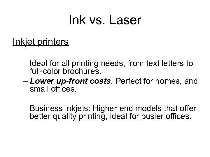 Ink vs. Laser Inkjet printers – Ideal for all printing needs, from text letters