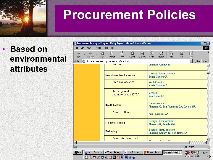 Procurement Policies • Based on environmental attributes 40