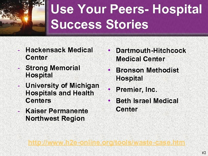 Use Your Peers- Hospital Success Stories - Hackensack Medical Center - Strong Memorial Hospital