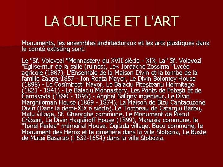 LA CULTURE ET L'ART Monuments, les ensembles architecturaux et les arts plastiques dans le