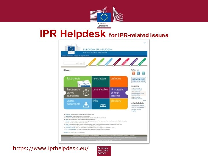 IPR Helpdesk for IPR-related issues https: //www. iprhelpdesk. eu/