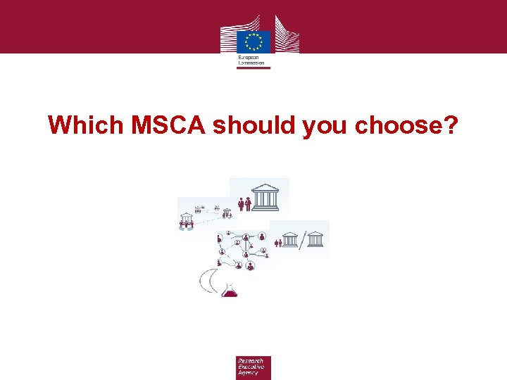 Which MSCA should you choose?