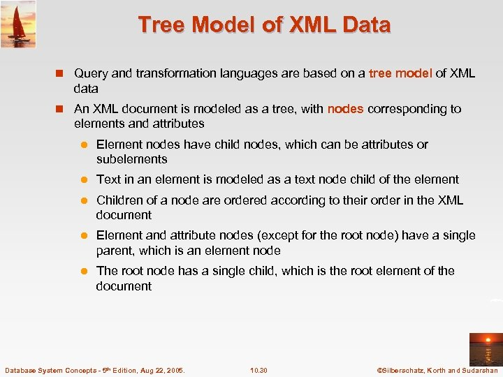 Tree Model of XML Data n Query and transformation languages are based on a