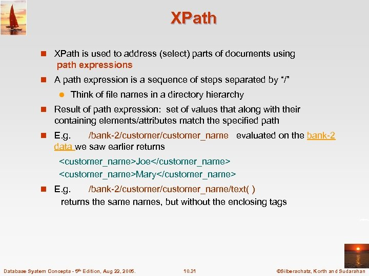 XPath n XPath is used to address (select) parts of documents using path expressions