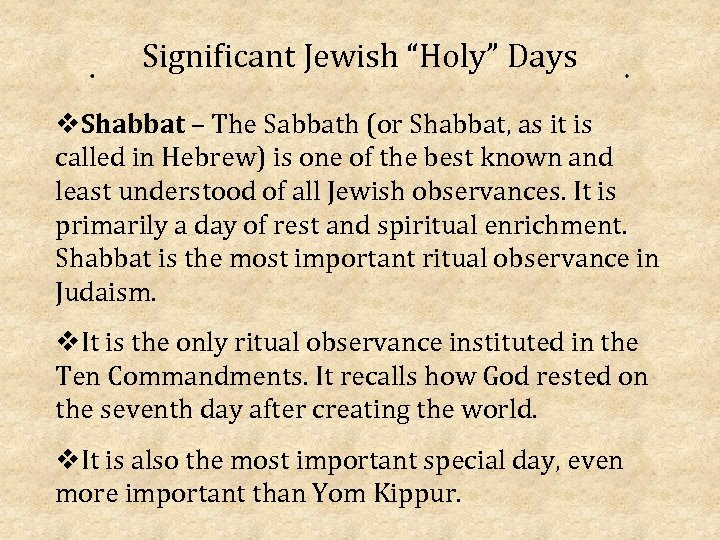 "Significant Jewish ""Holy"" Days v. Shabbat – The Sabbath (or Shabbat, as it is"