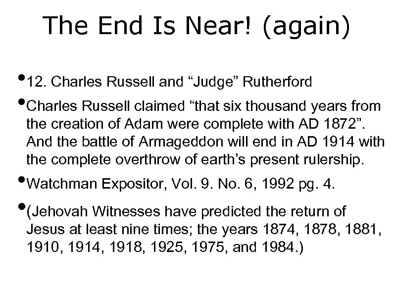 """The End Is Near! (again) • 12. Charles Russell and """"Judge"""" Rutherford • Charles"""