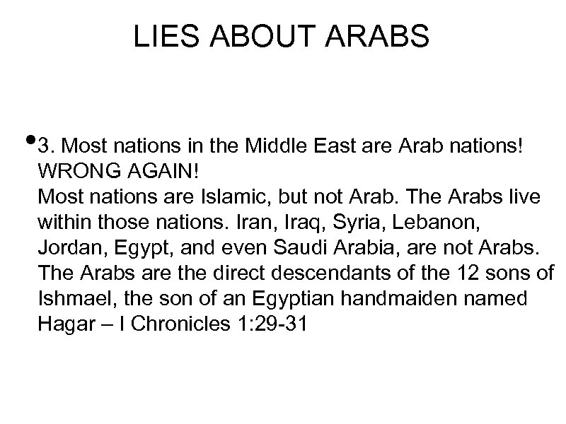 LIES ABOUT ARABS • 3. Most nations in the Middle East are Arab nations!