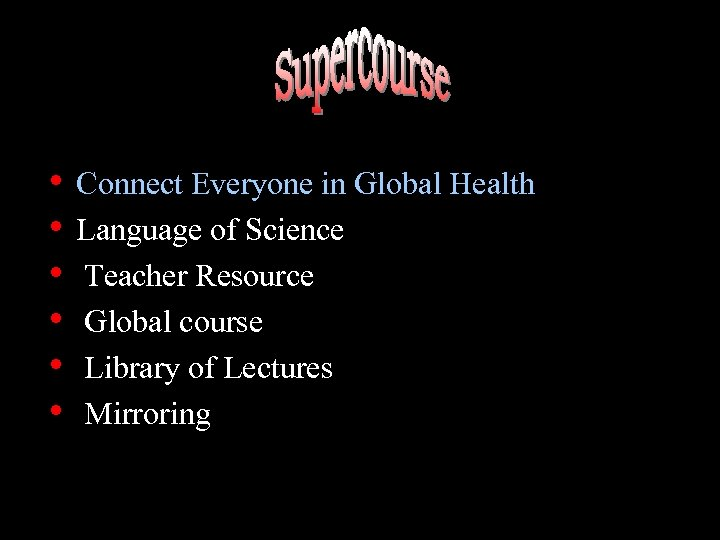 • Connect Everyone in Global Health • Language of Science • Teacher Resource