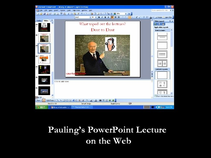 Pauling's Power. Point Lecture on the Web