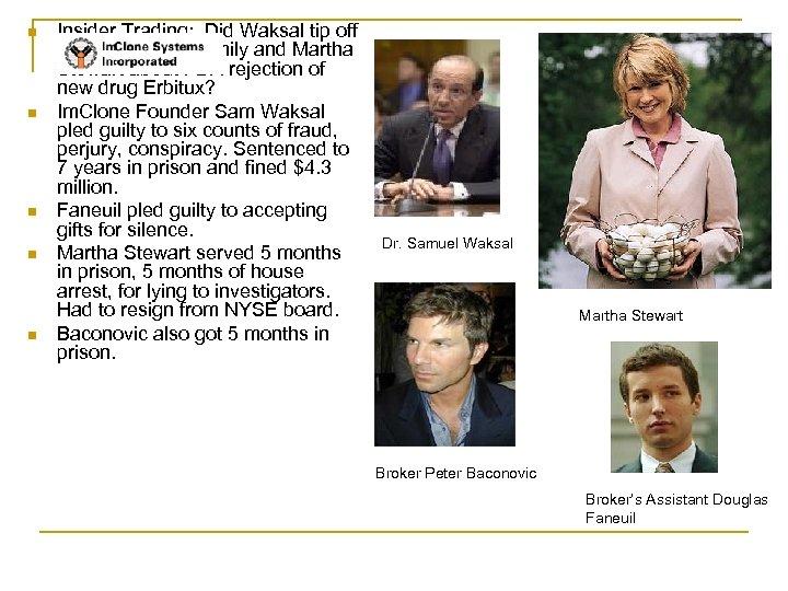 n n n Insider Trading: Did Waksal tip off members of his family and