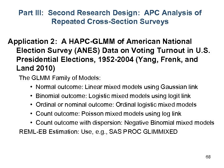 Part III: Second Research Design: APC Analysis of Repeated Cross-Section Surveys Application 2: A