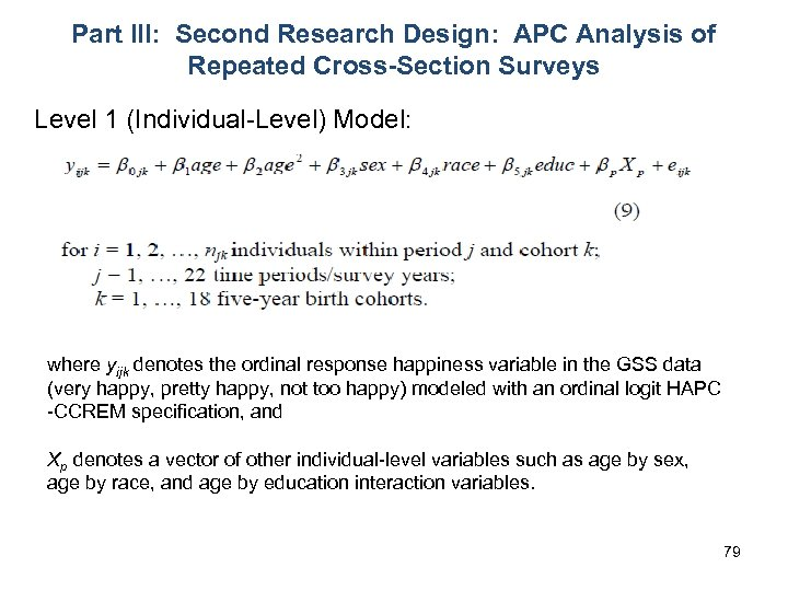 Part III: Second Research Design: APC Analysis of Repeated Cross-Section Surveys Level 1 (Individual-Level)