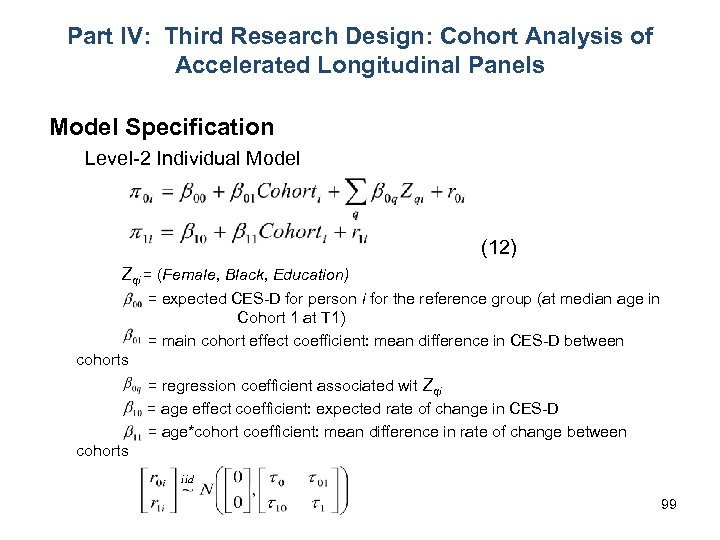 Part IV: Third Research Design: Cohort Analysis of Accelerated Longitudinal Panels Model Specification Level-2