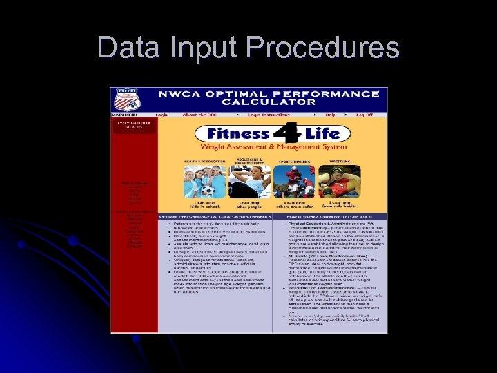 Data Input Procedures