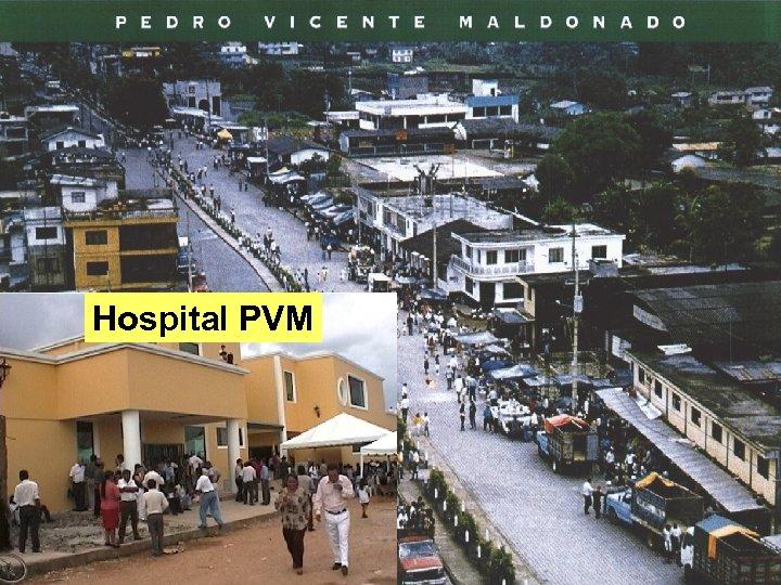 Hospital PVM