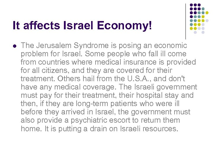 It affects Israel Economy! l The Jerusalem Syndrome is posing an economic problem for