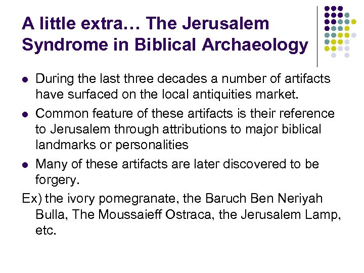 A little extra… The Jerusalem Syndrome in Biblical Archaeology During the last three decades