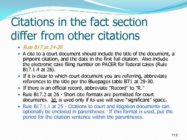 Citations in the fact section differ from other citations Rule B 17 at 24