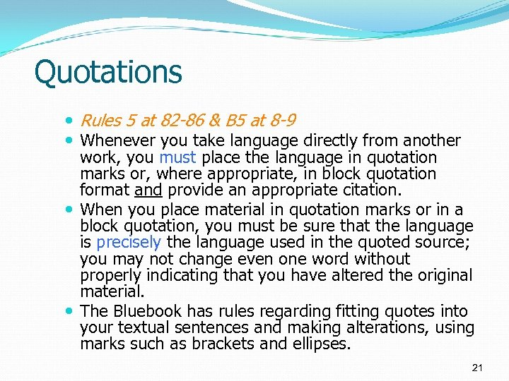 Quotations Rules 5 at 82 -86 & B 5 at 8 -9 Whenever you