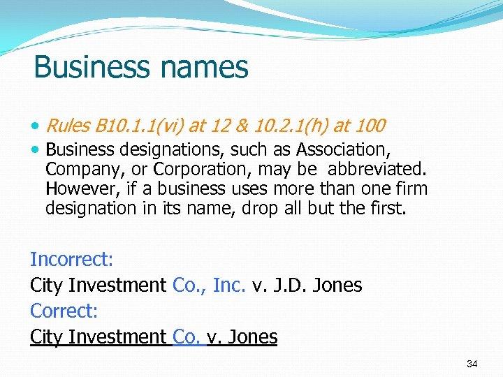 Business names Rules B 10. 1. 1(vi) at 12 & 10. 2. 1(h) at