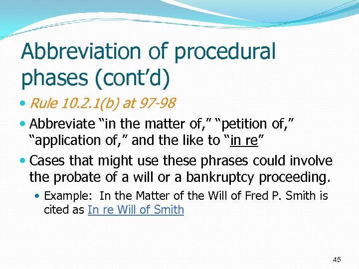 "Abbreviation of procedural phases (cont'd) Rule 10. 2. 1(b) at 97 -98 Abbreviate ""in"