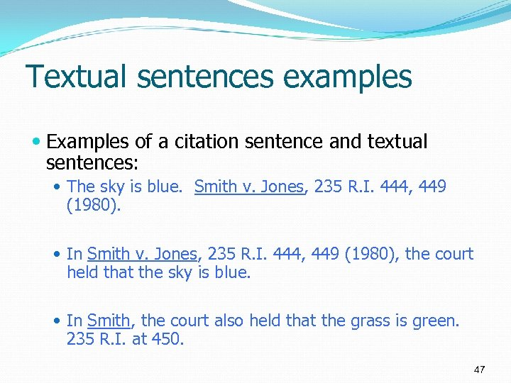 Textual sentences examples Examples of a citation sentence and textual sentences: The sky is