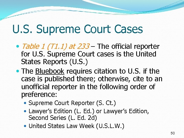 U. S. Supreme Court Cases Table 1 (T 1. 1) at 233 – The
