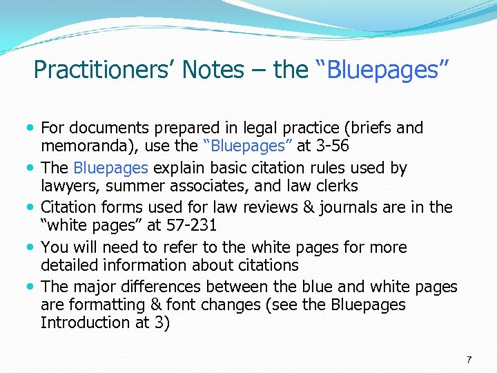 """Practitioners' Notes – the """"Bluepages"""" For documents prepared in legal practice (briefs and memoranda),"""