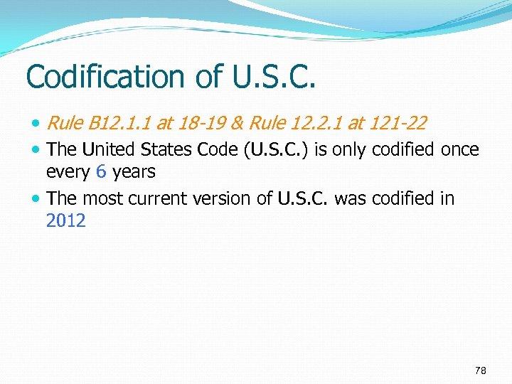 Codification of U. S. C. Rule B 12. 1. 1 at 18 -19 &