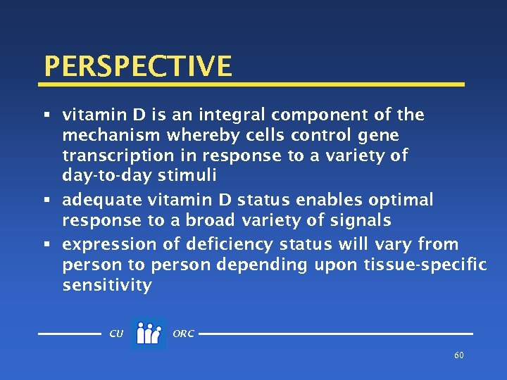 PERSPECTIVE § vitamin D is an integral component of the mechanism whereby cells control