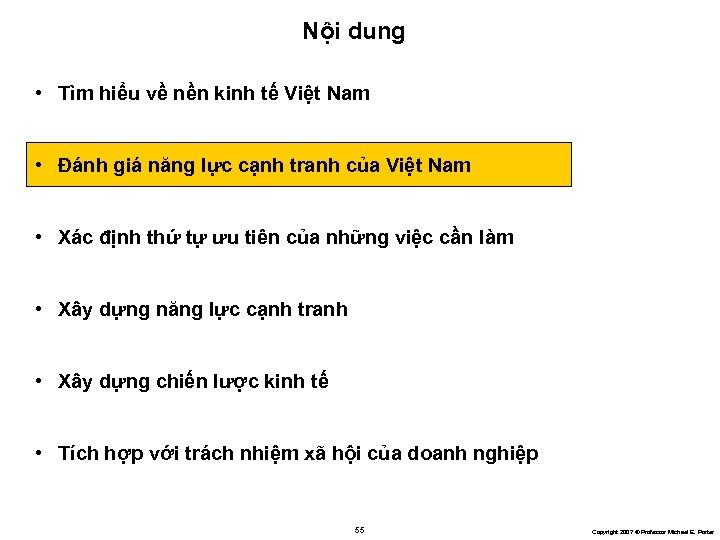 Nội dung • Tìm hiểu về nền kinh tế Việt Nam • Đánh giá