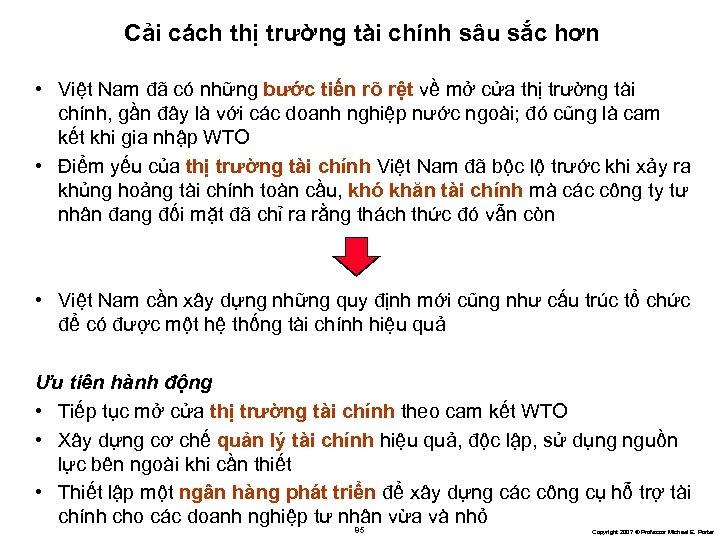 Cải cách thị trường tài chính sâu sắc hơn • Việt Nam đã có